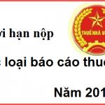 thoi han nop cac loai bao cao thue nam 2016