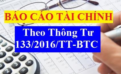 BCTC Theo TT133 Quy định chung về Báo cáo tài chính theo thông tư 133
