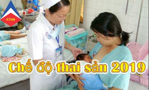 che do thai san 2019 moi nhat Quy định chế độ thai sản mới nhất năm 2019