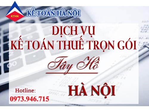 dich vu ke toan thue tron goi quan tay ho Dịch vụ kế toán thuế trọn gói tại Tây Hồ uy tín chất lượng