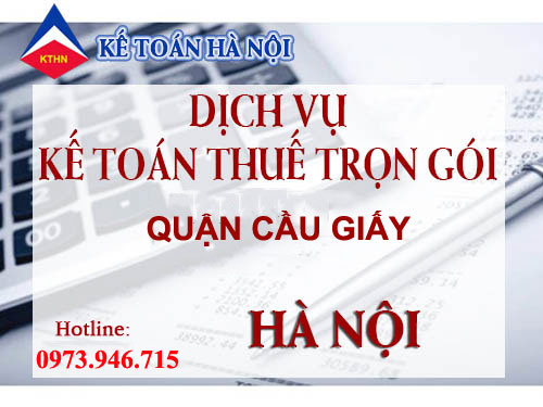 dv thue tron goi cau giay Dịch vụ kế toán thuế trọn gói tại quận Cầu Giấy uy tín