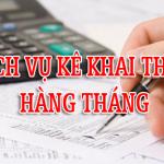 Dịch vụ kê khai thuế hàng tháng