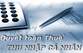 quyet toan thue Lưu ý khi quyết toán thuế TNCN mới nhất