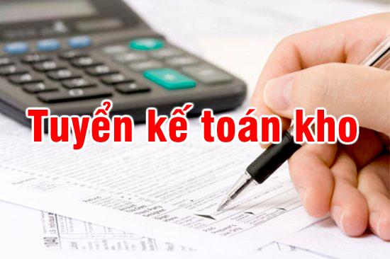 Tuyen dung ke toan kho Tuyển nhân viên kế toán kho làm việc tại Hà Nội
