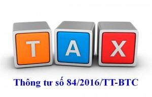 Thongtu84 300x191 Thông tư 84/2016/TT BTC có hiệu lực từ 1/8/2016