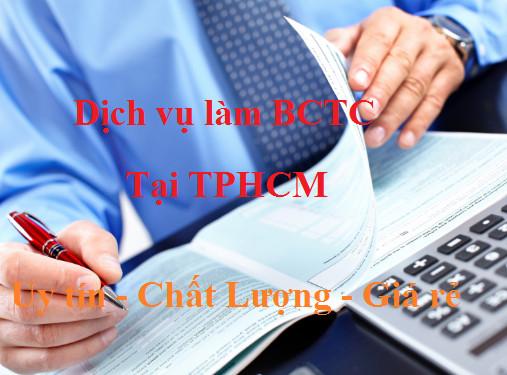 dich vu bctc Nhận làm dịch vụ BCTC tại TPHCM uy tín chất lượng