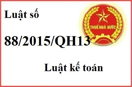 luat so 88 luat ke toan Điểm mới luật kế toán 88/2015/QH13 hiệu lực 1/1/2017