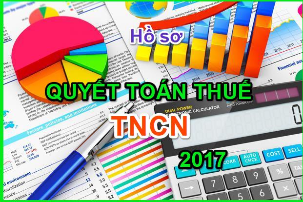 quyet toan thue tncn nam 2017 Hướng dẫn quyết toán thuế TNCN 2017 theo công văn 5749/CT TNCN