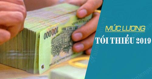 luong toi thieu vung 2019 Mức lương tối thiểu vùng 2019 mới nhất tăng từ 1/1/2019