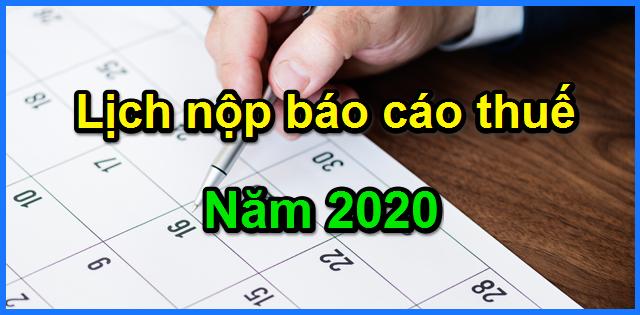 thoi han nop thue 2020 Thời hạn nộp các loại tờ khai thuế 2020 mới nhất